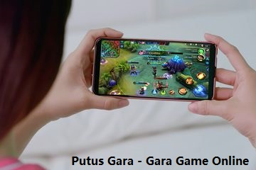 Putus Gara - Gara Game Online